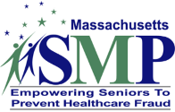 Massachusetts SMP - Empowering Seniors to Prevent Healthcare Fraud